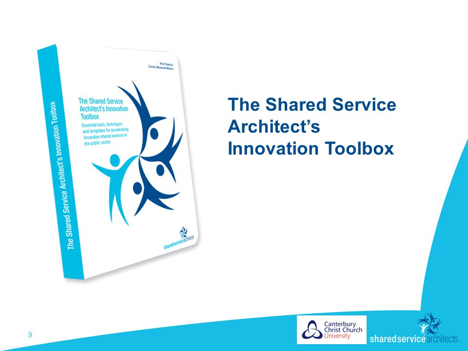 9 The Shared Service Architect's Innovation Toolbox