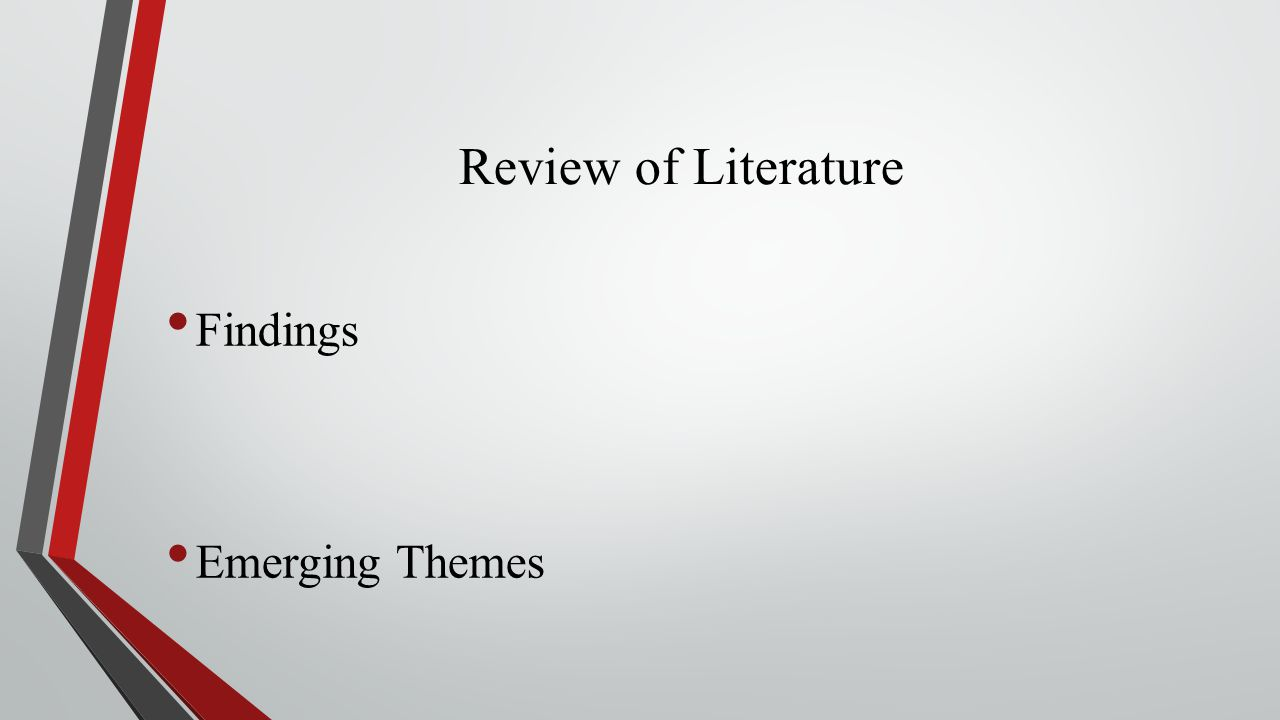Review of Literature Findings Emerging Themes