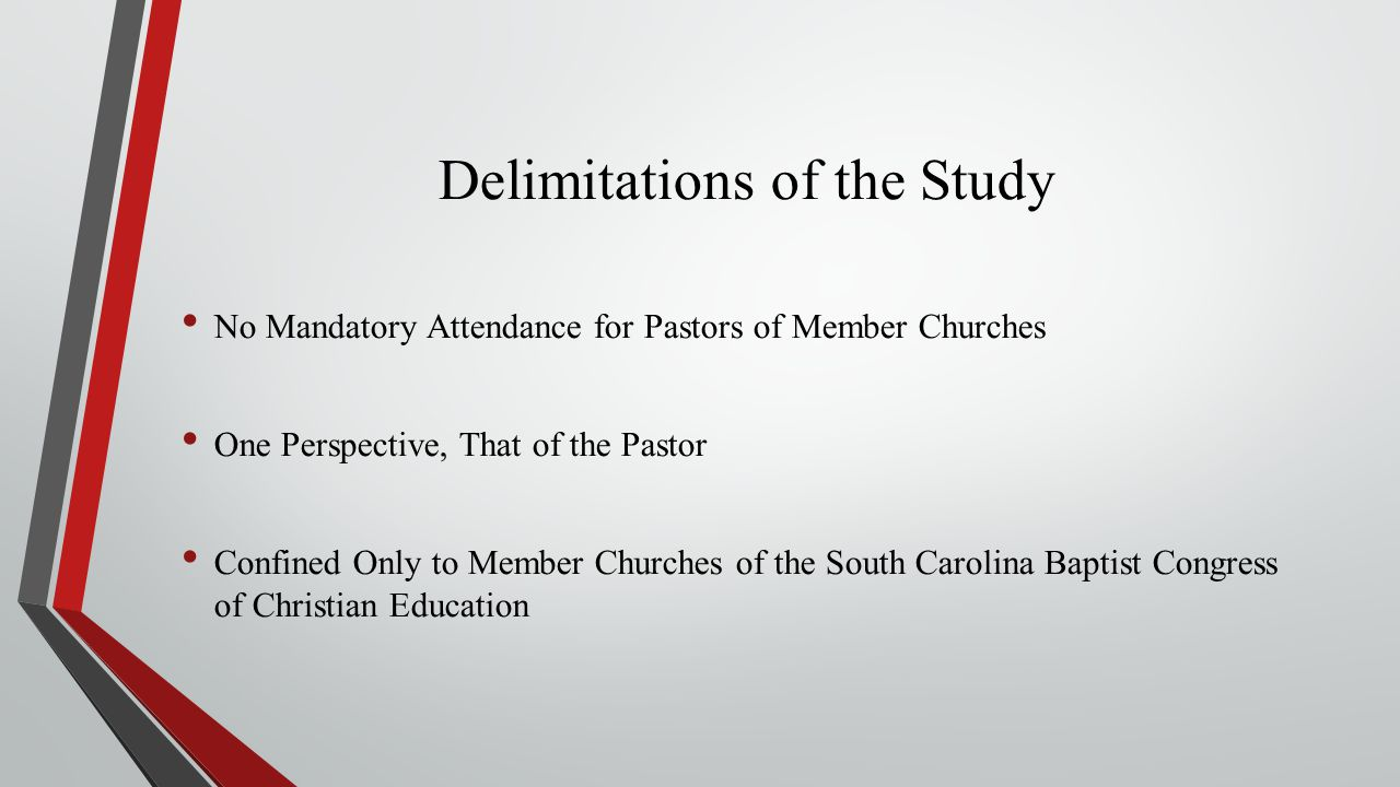 Delimitations of the Study No Mandatory Attendance for Pastors of Member Churches One Perspective, That of the Pastor Confined Only to Member Churches