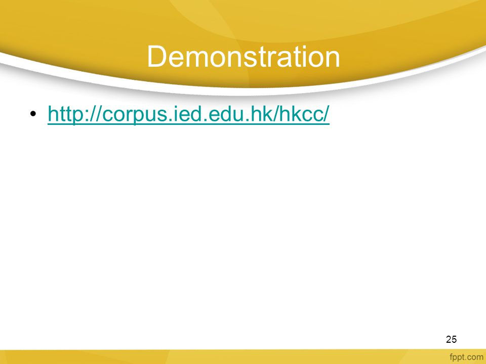 Demonstration http://corpus.ied.edu.hk/hkcc/ 25