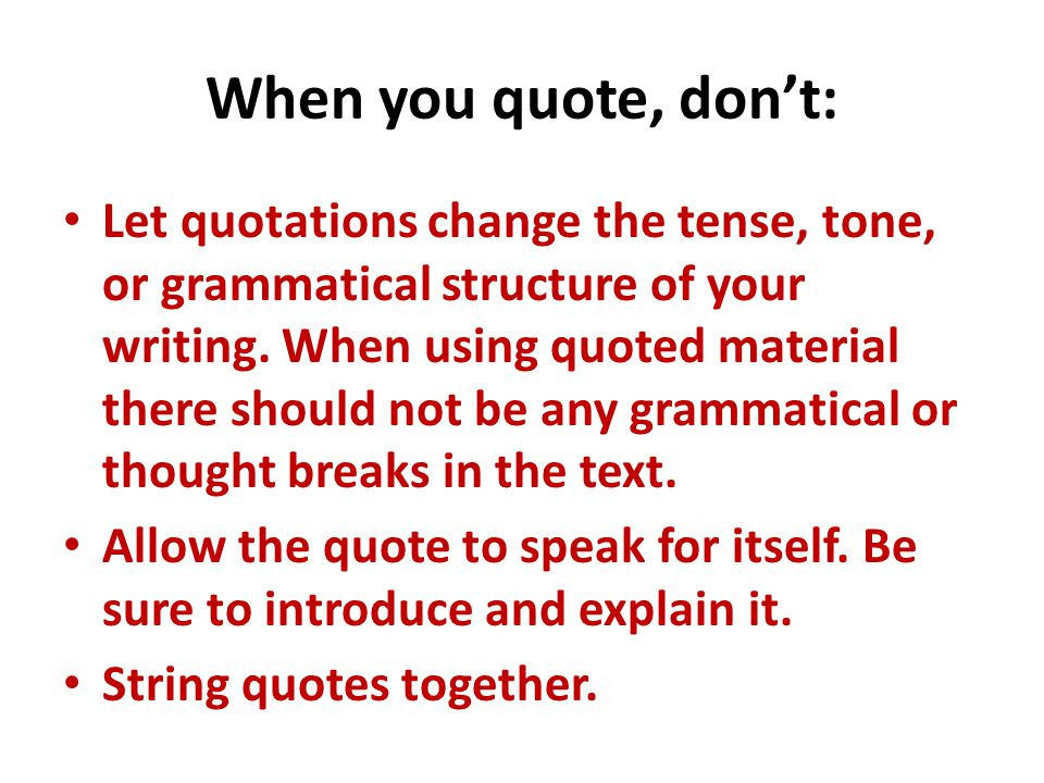 Don't go crazy with quotes in your summaries.