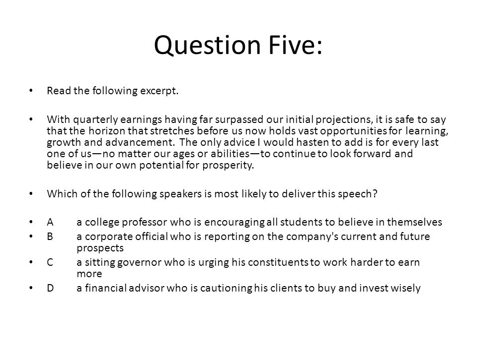 Question Five: Read the following excerpt.
