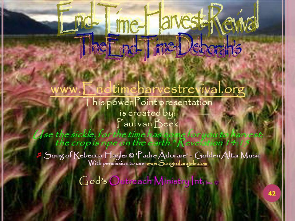 www.Endtimeharvestrevival.org P. O.