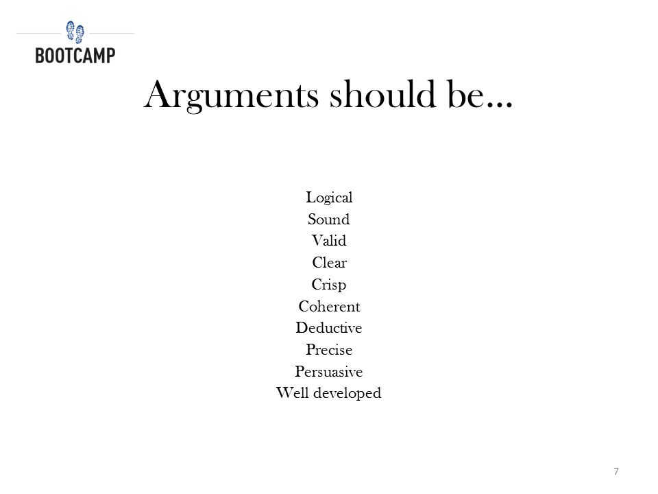 What is Logic? What is a logical argument? 8