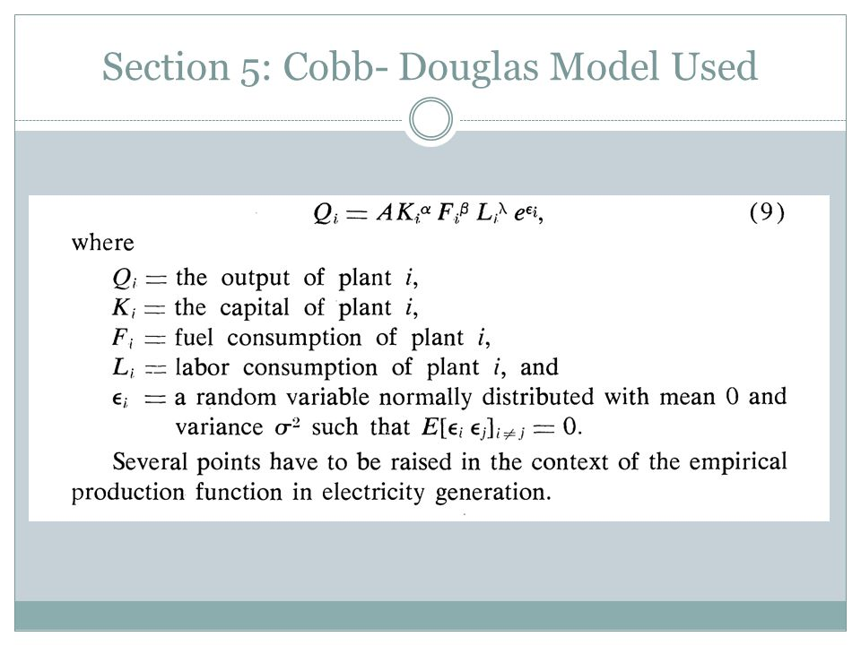 Section 5: Cobb- Douglas Model Used
