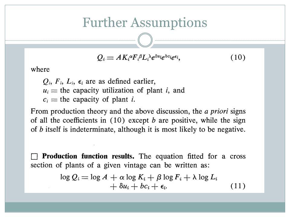 Further Assumptions
