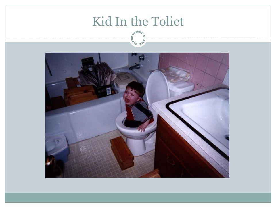 Kid In the Toliet