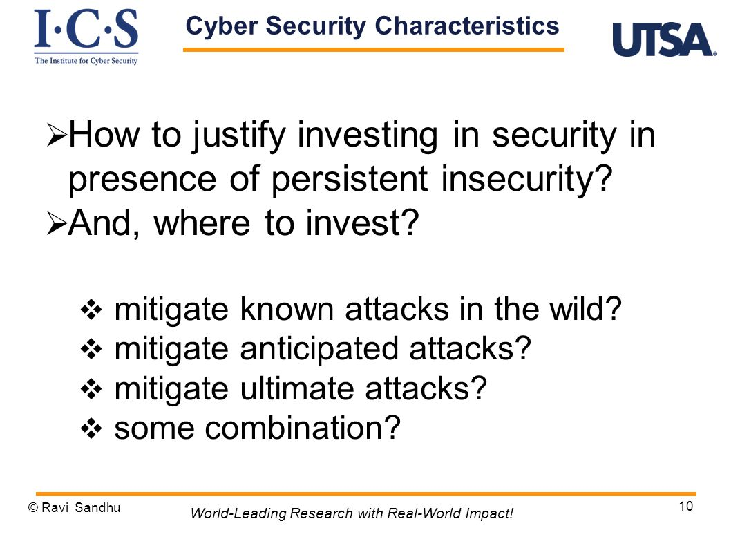  How to justify investing in security in presence of persistent insecurity.