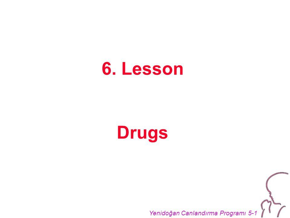 Yenidoğan Canlandırma Programı 5-1 6. Lesson Drugs