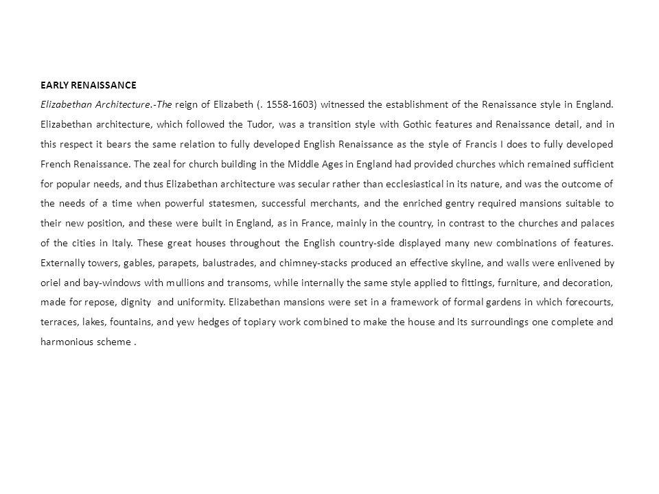 EARLY RENAISSANCE Elizabethan Architecture.-The reign of Elizabeth (.
