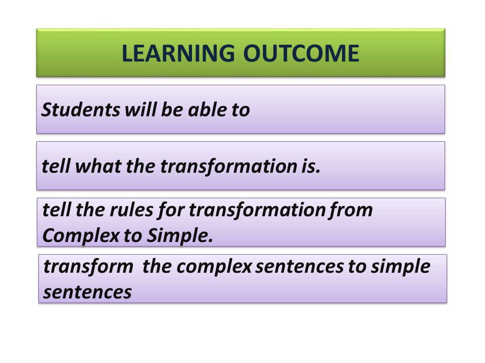 tell what the transformation is. tell the rules for transformation from Complex to Simple.
