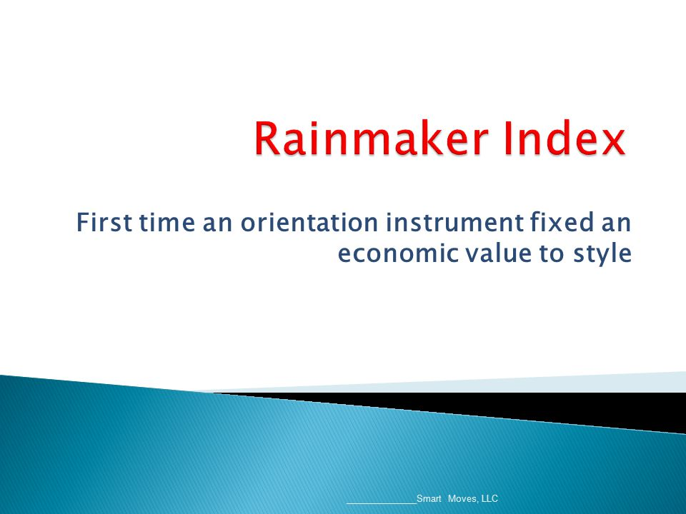 First time an orientation instrument fixed an economic value to style ______________Smart Moves, LLC