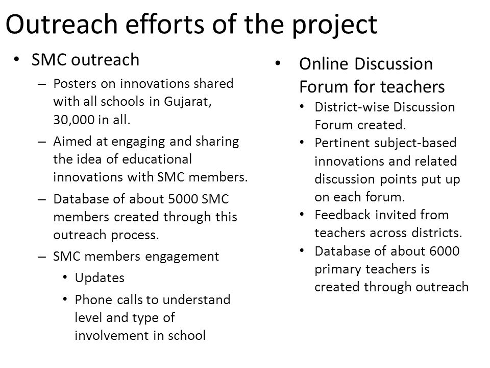 Outreach efforts of the project SMC outreach – Posters on innovations shared with all schools in Gujarat, 30,000 in all. – Aimed at engaging and shari