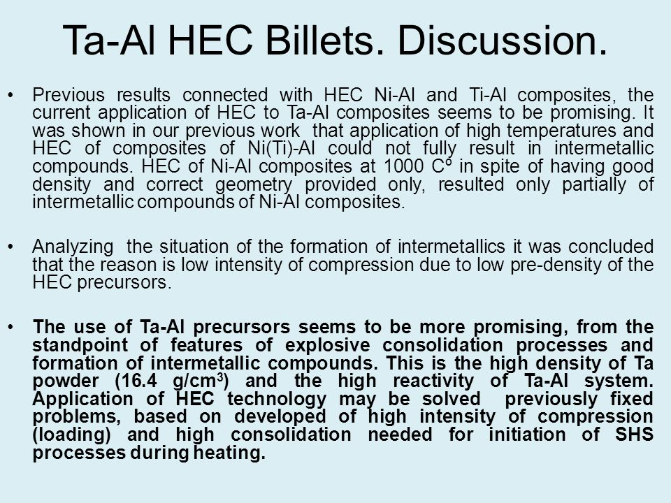 Ta-Al HEC Billets. Discussion.