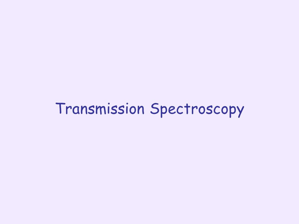 Transmission Spectroscopy