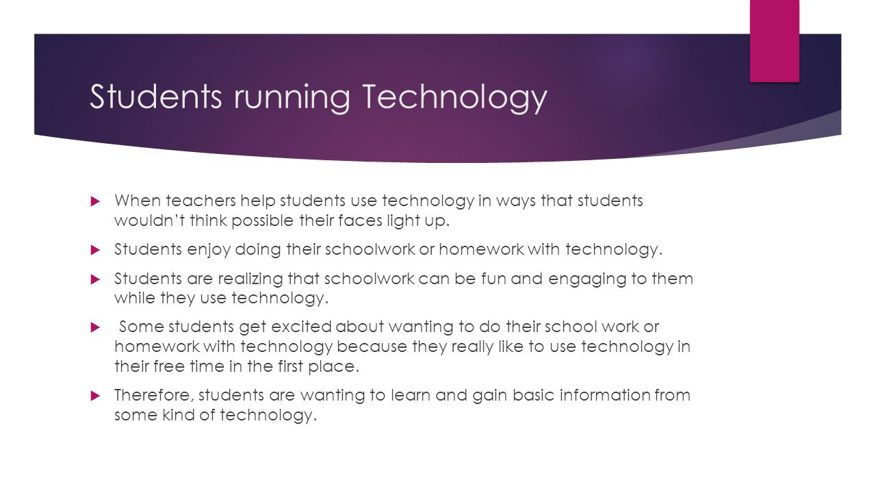 Students running Technology  When teachers help students use technology in ways that students wouldn't think possible their faces light up.  Student