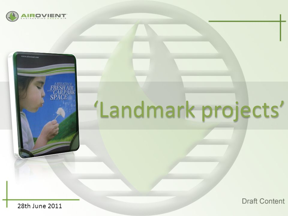 'Landmark projects' 28th June 2011