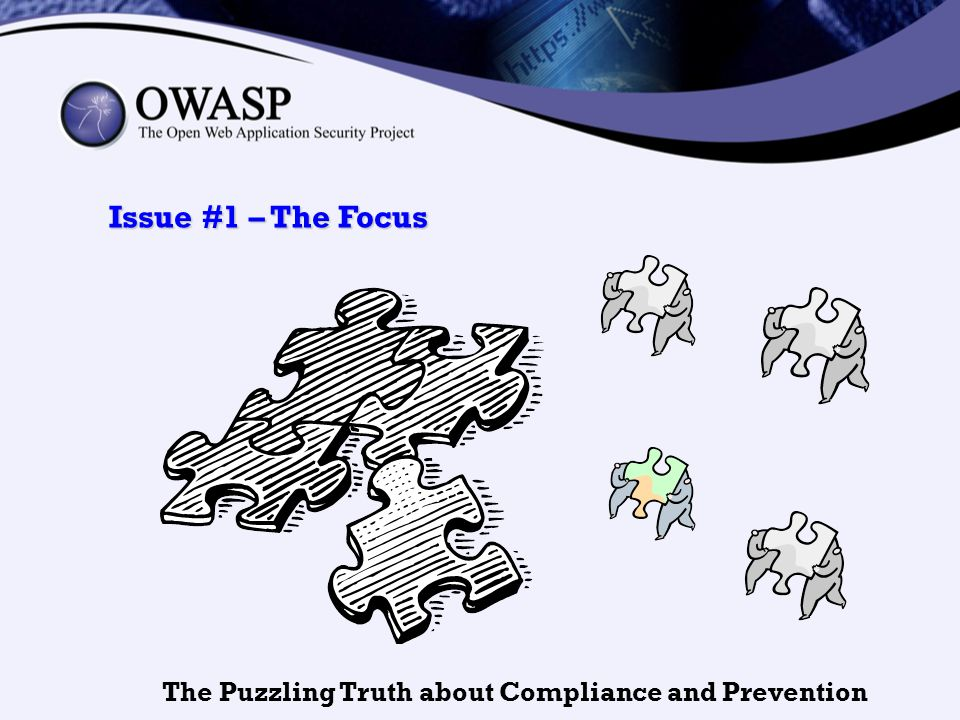 Issue #1 – The Focus The Puzzling Truth about Compliance and Prevention