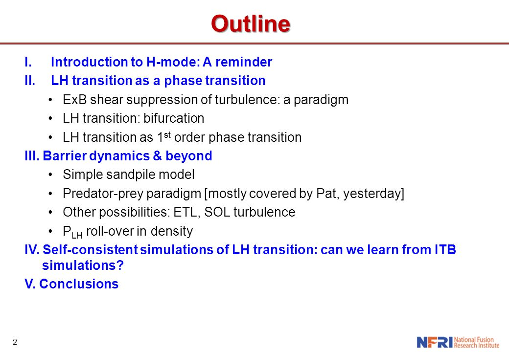 2 Outline I.Introduction to H-mode: A reminder II.LH transition as a phase transition ExB shear suppression of turbulence: a paradigm LH transition: b
