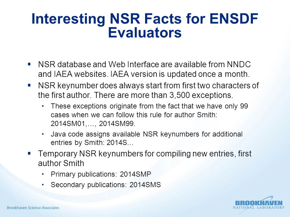 E-library for NSR and EXFOR  EXFOR/NRDC group has collected PDFs for all publications.