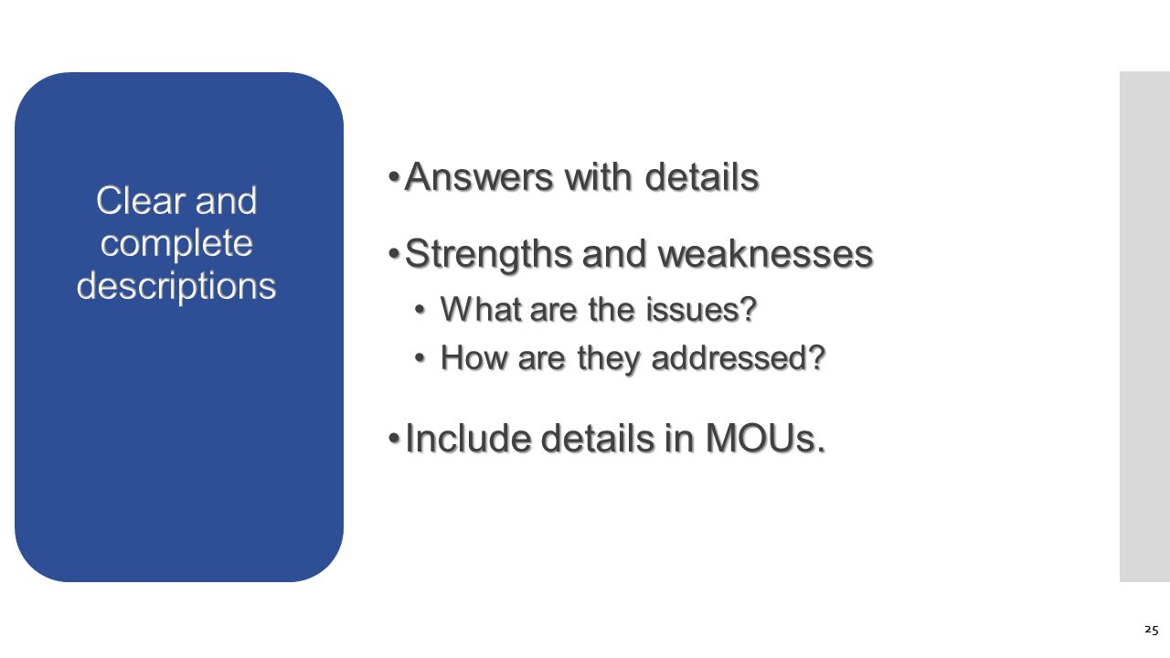 Answers with detailsAnswers with details Strengths and weaknessesStrengths and weaknesses What are the issues.