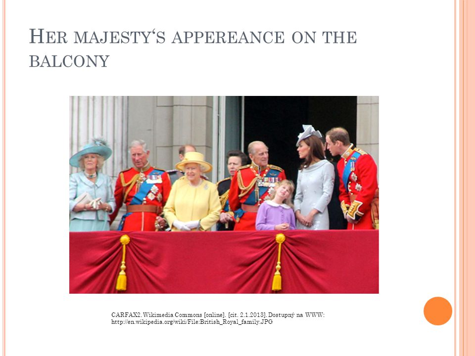 8 T HE QUEEN WATCHES THE MILITARY MARCH From the Royal Balcony of Buckingham Palace From a plane of the Royal Air Force On TVFrom her carriage