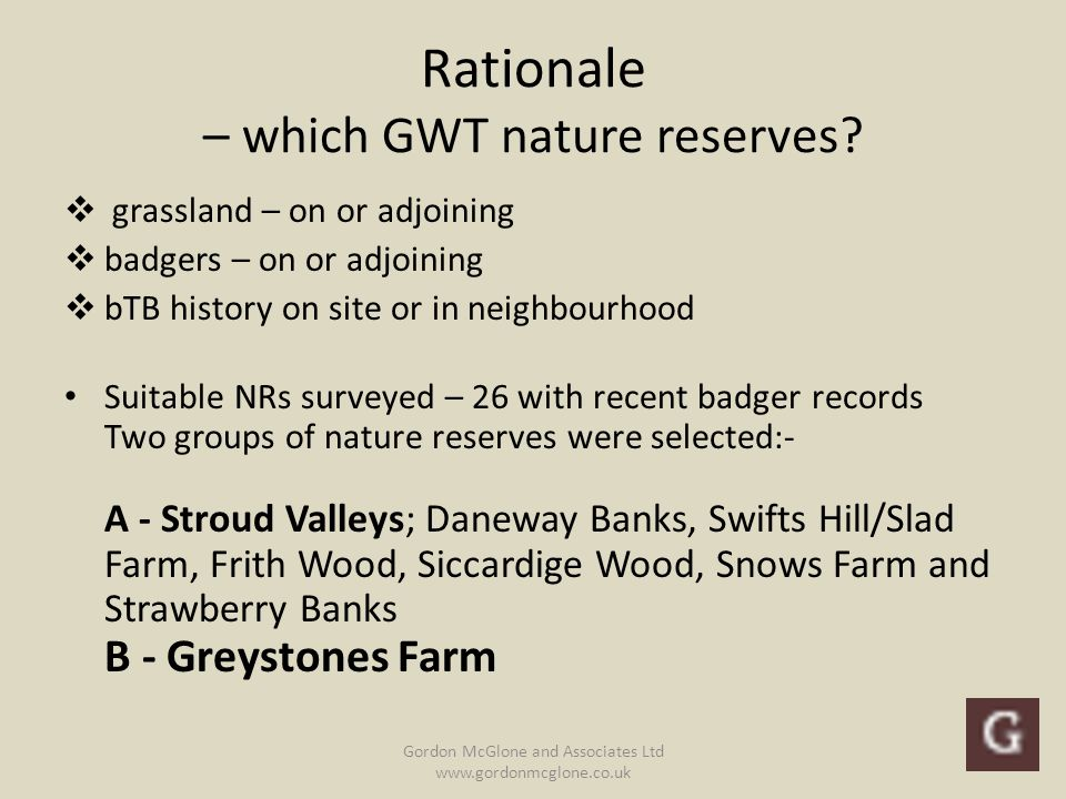Rationale – which GWT nature reserves.