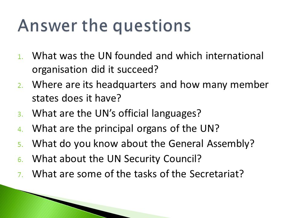 1. What was the UN founded and which international organisation did it succeed.