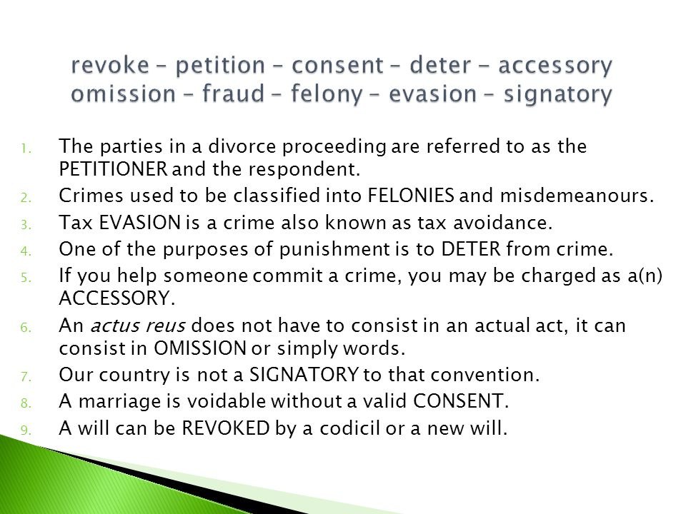 1. The parties in a divorce proceeding are referred to as the PETITIONER and the respondent.