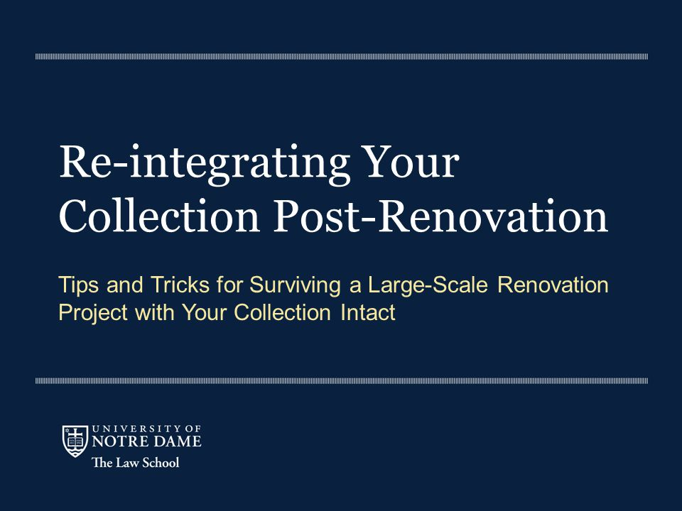 Re-integrating Your Collection Post-Renovation Tips and Tricks for Surviving a Large-Scale Renovation Project with Your Collection Intact