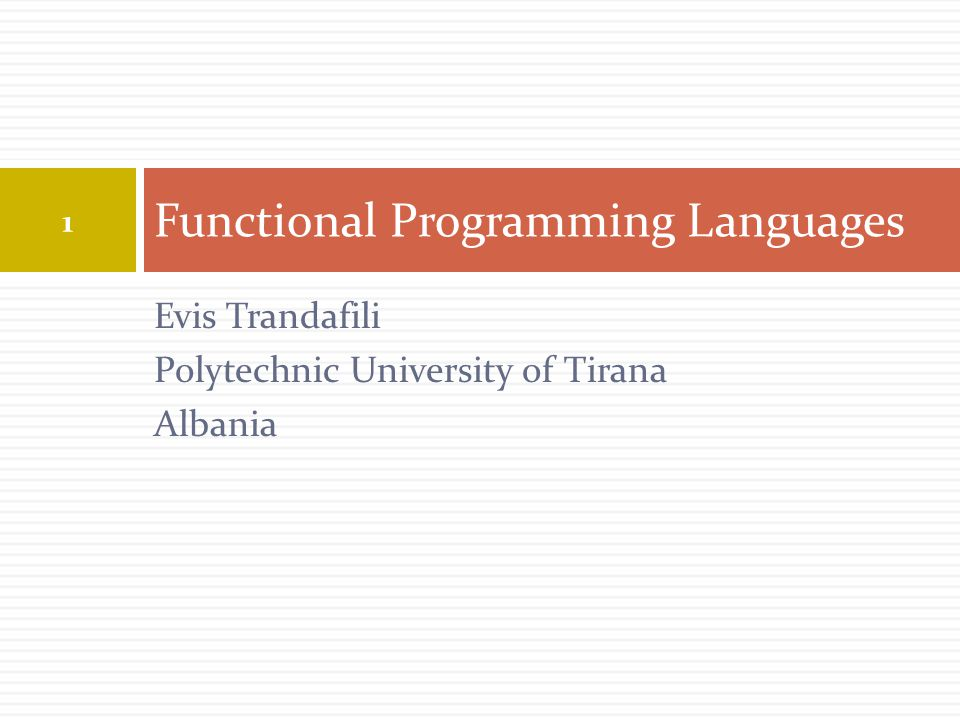 Contents 2  Functional programming language in the hierarchy of programming languages.