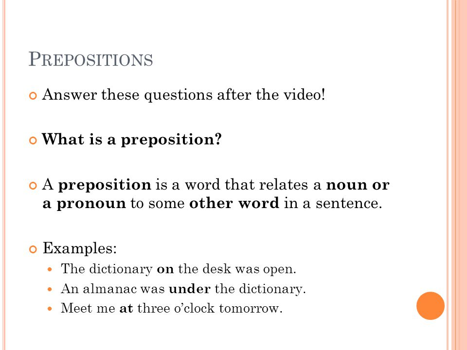 P RONOUNS AFTER P REPOSITIONS Introduction Activity Read the sentence below.