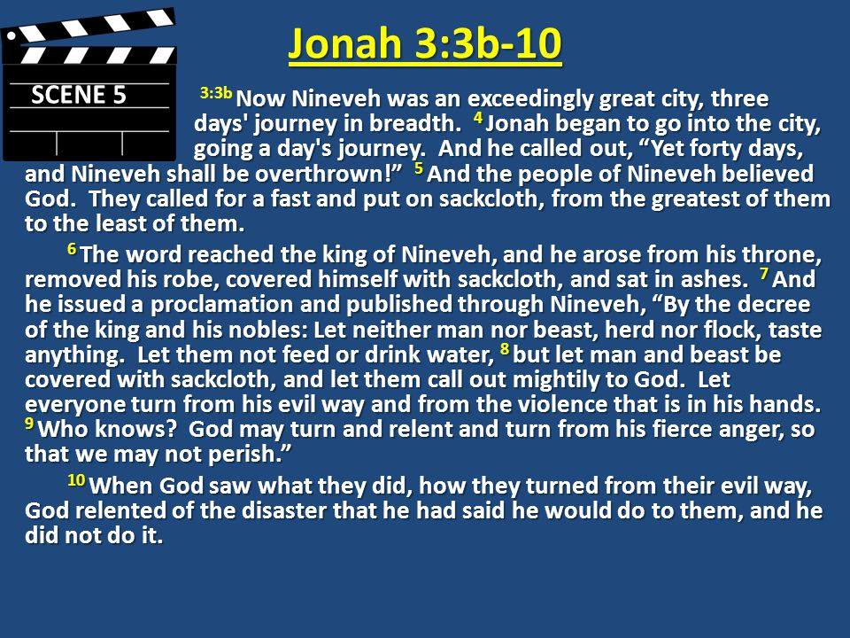 Jonah 3:3b-5 What information are we given about the city of Nineveh.