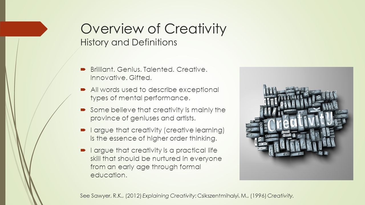 Overview of Creativity History and Definitions  Brilliant.