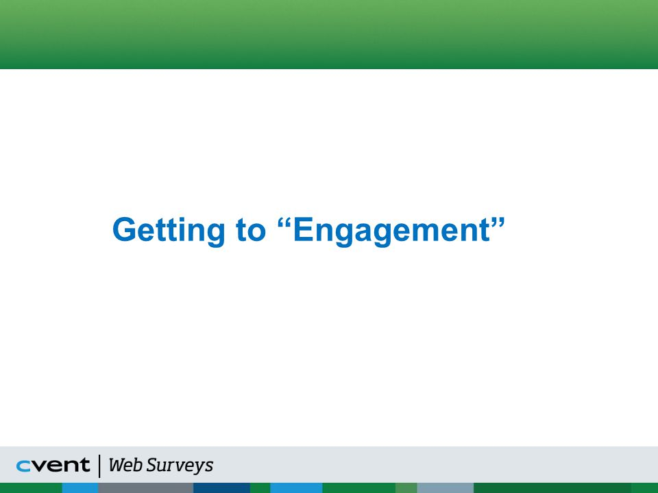 Employee Engagement – First Principles Source: Employee Engagement Benchmark Study Demand Metric Research Corporation December, 2013