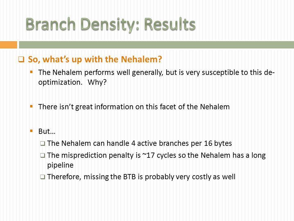  So, what's up with the Nehalem.