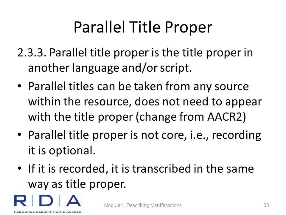 Parallel Title Proper 2.3.3.
