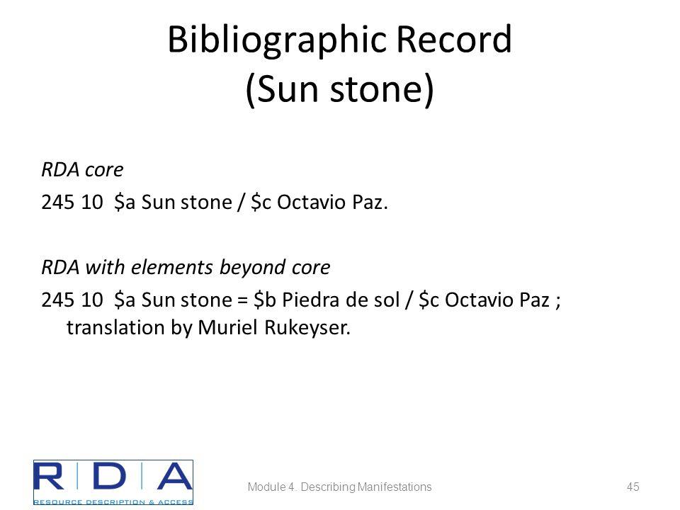 Bibliographic Record (Sun stone) RDA core 245 10 $a Sun stone / $c Octavio Paz.