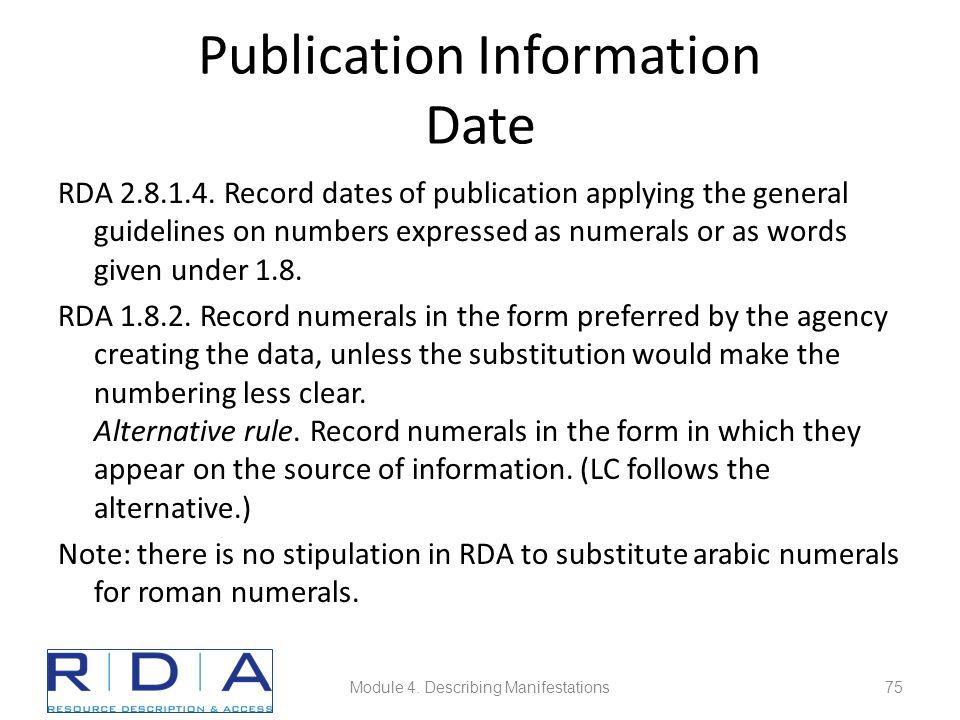 Publication Information Date RDA 2.8.1.4.