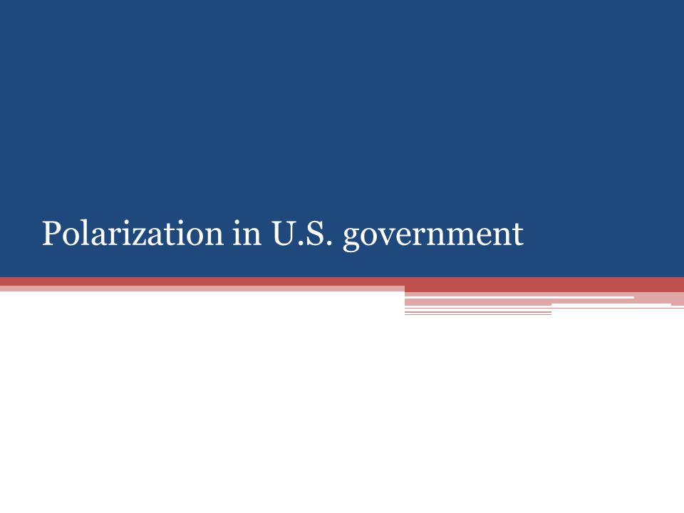 Polarization in U.S. government