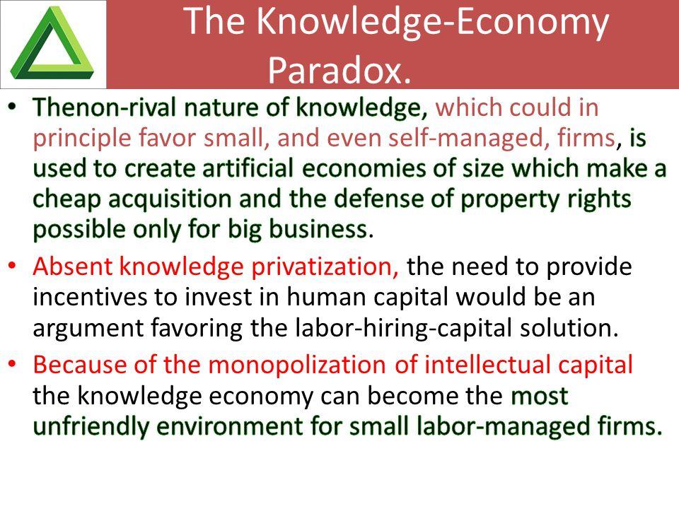 The Knowledge-Economy Paradox.