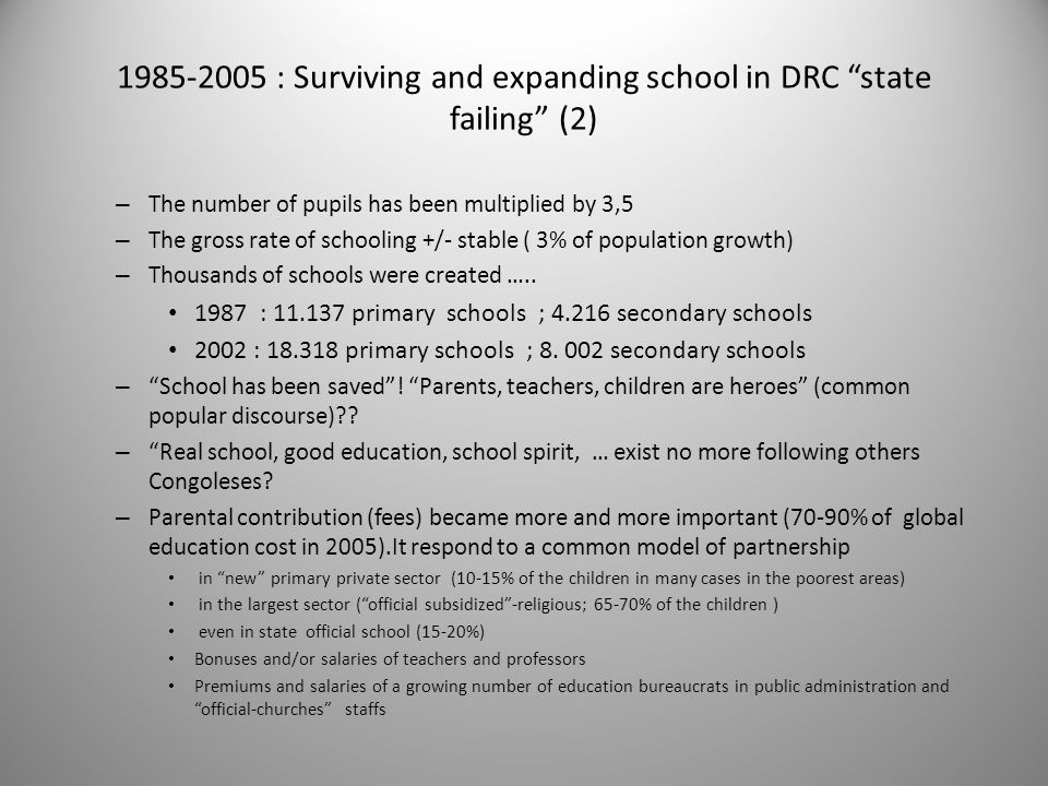 """1985-2005 : Surviving and expanding school in DRC """"state failing"""" (2) – The number of pupils has been multiplied by 3,5 – The gross rate of schooling"""
