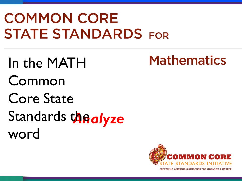 In the MATH Common Core State Standards the word