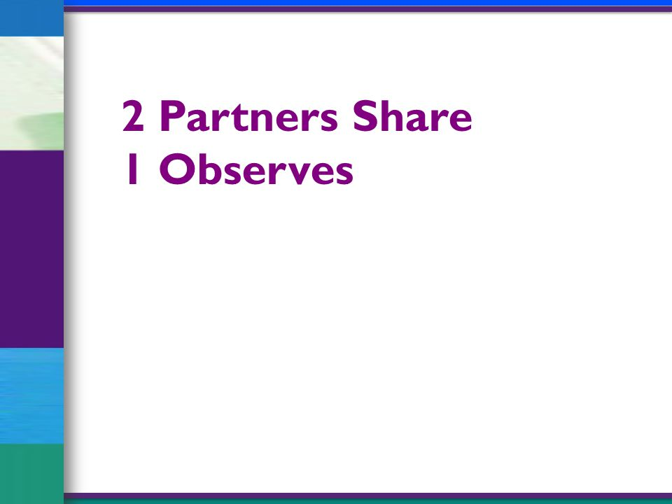 2 Partners Share 1 Observes