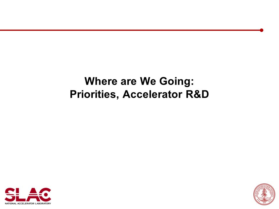 Where are We Going: Priorities, Accelerator R&D