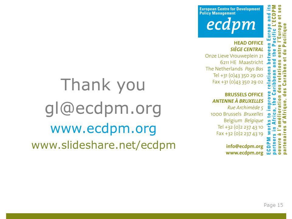 Thank you gl@ecdpm.org www.ecdpm.org www.slideshare.net/ecdpm Page 15