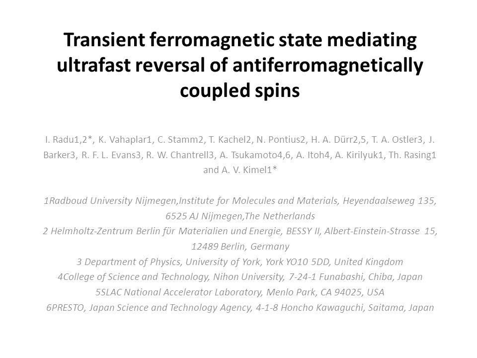 Transient ferromagnetic state mediating ultrafast reversal of antiferromagnetically coupled spins I.