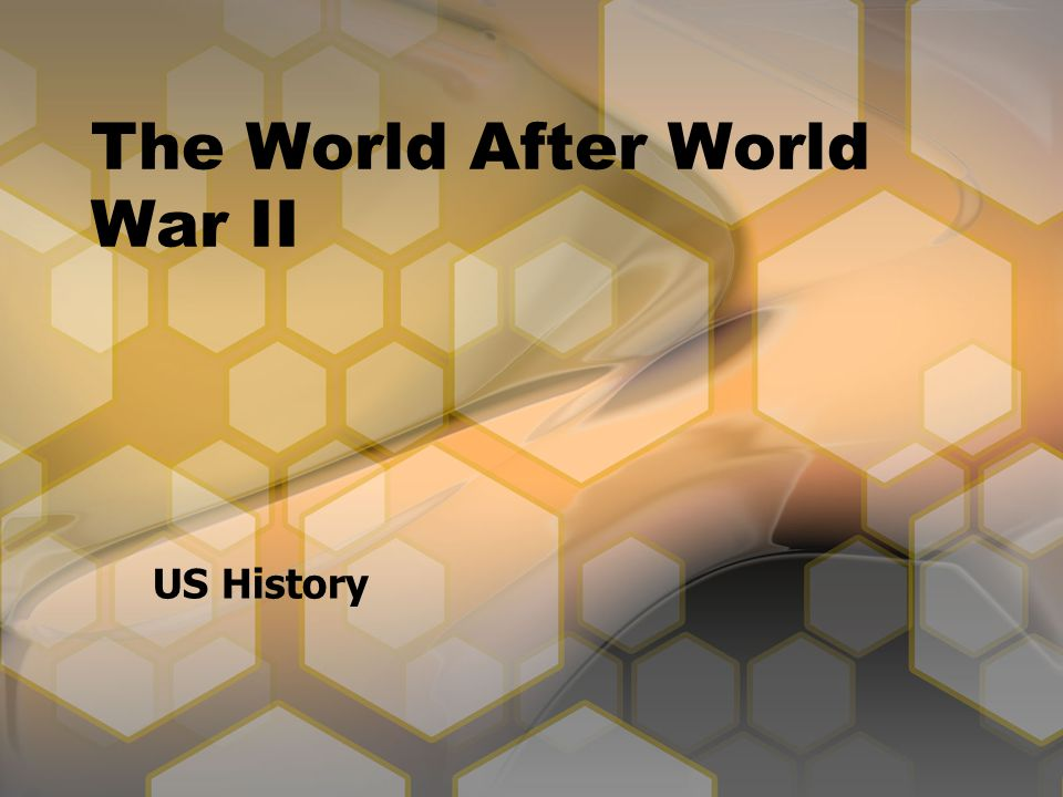The World After World War II US History