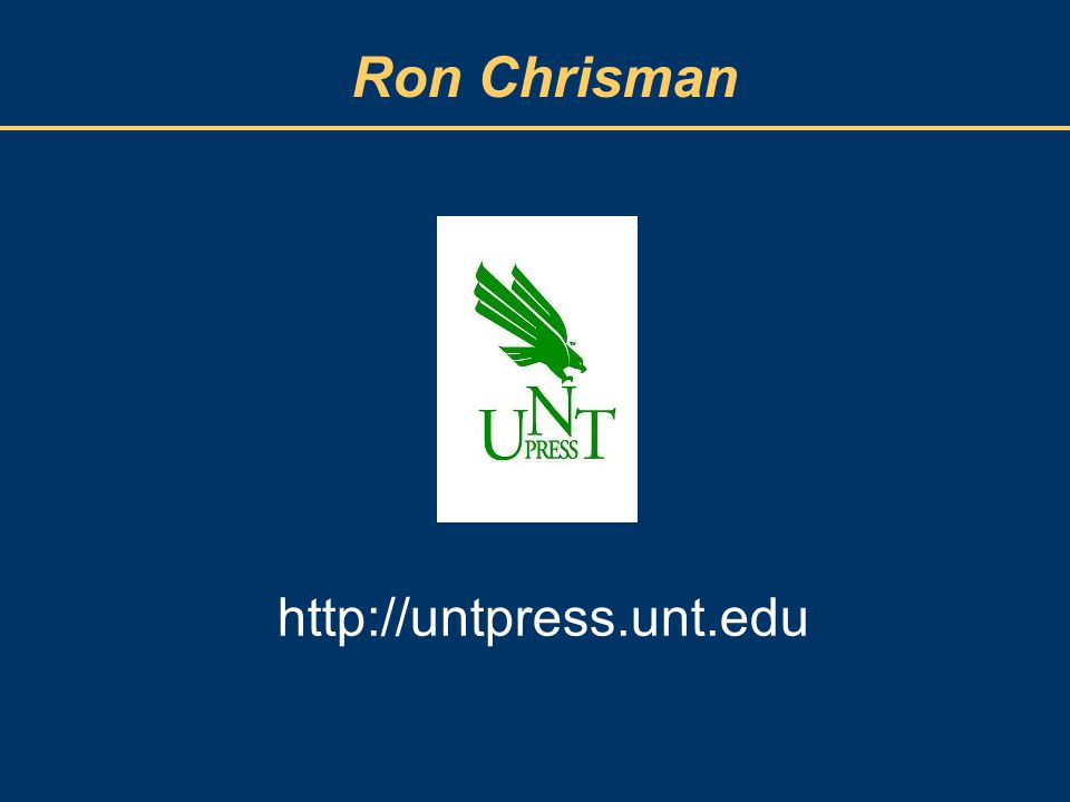 Ron Chrisman http://untpress.unt.edu
