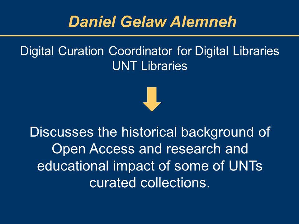 Daniel Gelaw Alemneh World wide growth of Institutional Repositories Source: Open DOAR (September 2013)Open DOAR